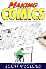 """Making Comics"" by Scott McCloud"