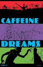 Caffeine Dreams